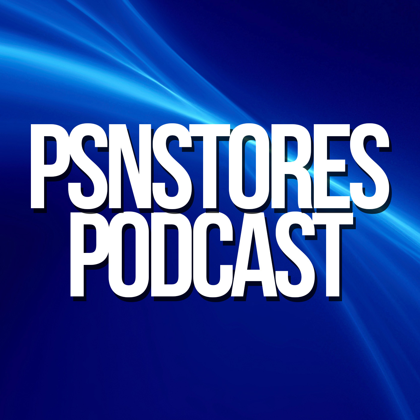 PSNStores Podcast